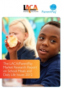 The LACA/ParentPay Market Research Report on School Meals and Daily Life Issues 2012